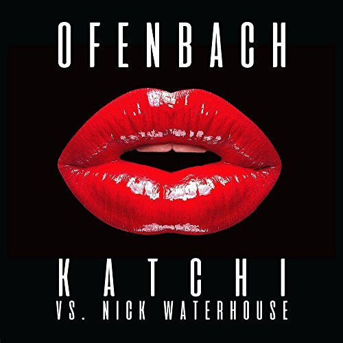 Ofenbach feat Nick Waterhouse